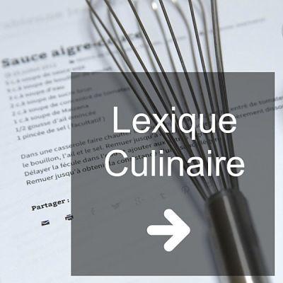 lexique culinaire des préparations en cuisine